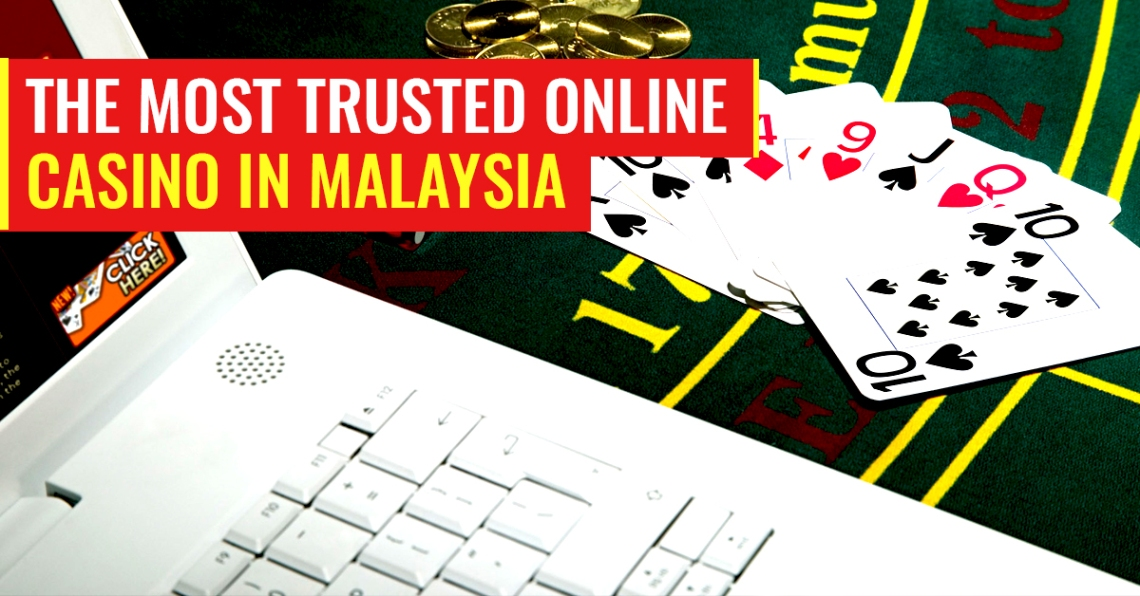 most-trusted-online-casino-in-malaysia